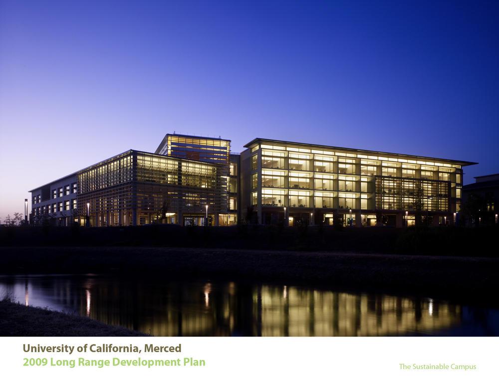 University of California Merced 2009 Long Range Development Plan